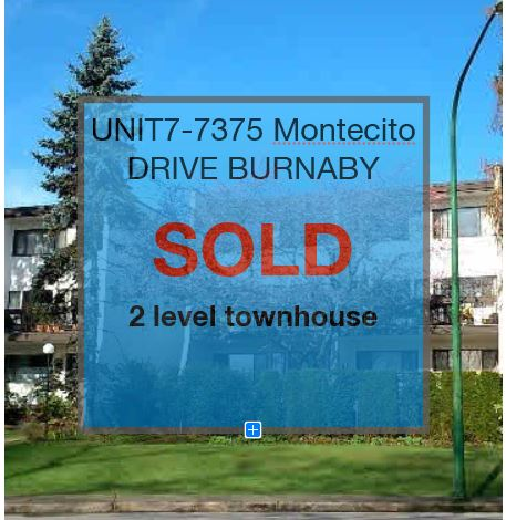 UNIT#7-7375 MONTECITO DRIVE BURNABY B.C. 2 LEVEL TOWNHOUSE